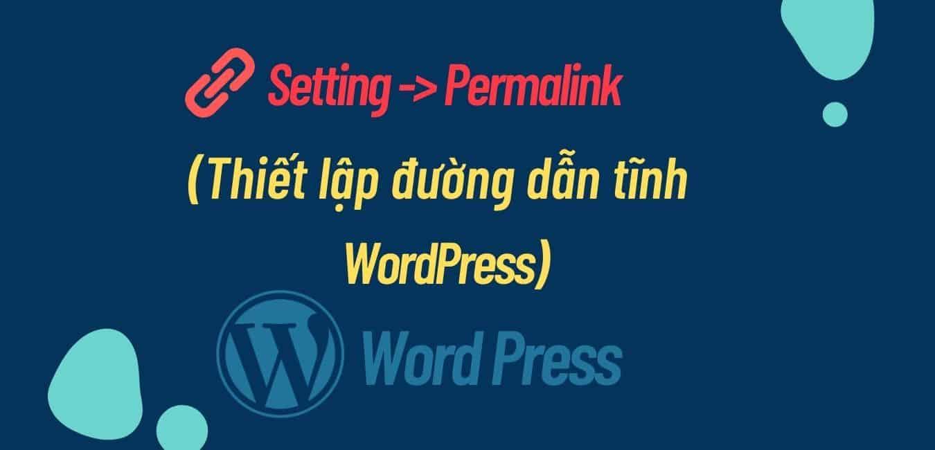 đường dẫn tĩnh Wordpress
